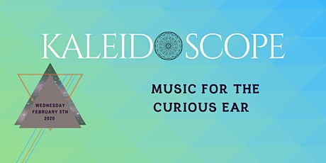 Kaleidoscope- February Chapter tickets