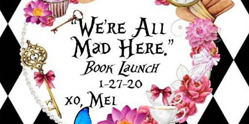 """""""We're All Mad Here"""" Book Launch"""