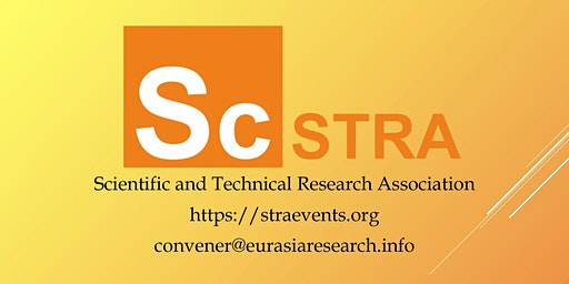 ICSTR Seoul – International Conference on Science & Technology Research, 22-23 May 2020