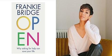Open: Frankie Bridge in conversation tickets