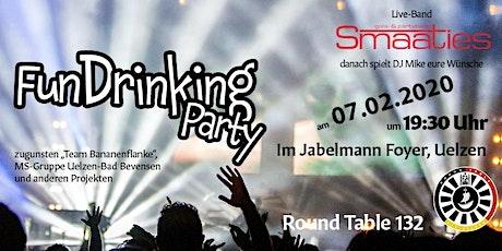 FunDrinking Party des Round Table 132 Uelzen - Feiern für den guten Zweck Tickets