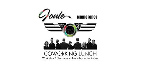 Joule MicroForce . COWORKING LUNCH tickets