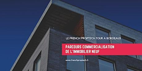 Le démonstrateur commercialisation de l'immobilier neuf @ Bordeaux billets