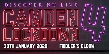 Camden Lockdown 4 tickets