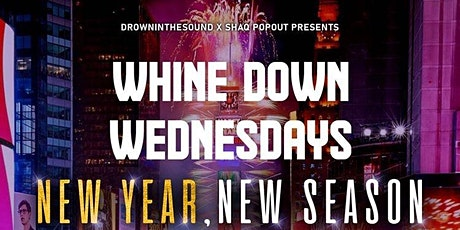 Whine Down Wednesdays tickets