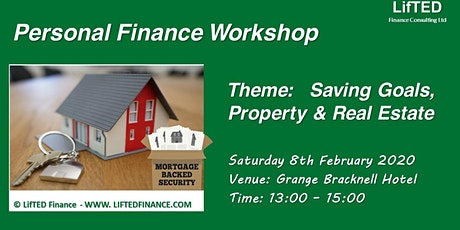 Saving Goals, Property & Real Estate:  Personal Finance Workshop tickets
