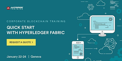 Corporate Blockchain Training: Quick start with Hyperledger Fabric [Geneva]
