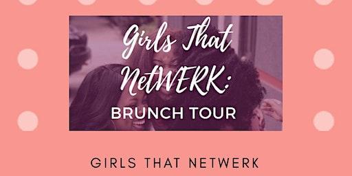 Girls That NetWERK BRUNCH TOUR