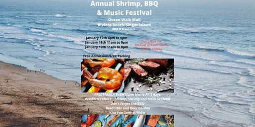 Annual Shrimp, Seafood, BBQ and Music Fest.   on Singer Island