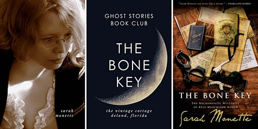 GHOST STORIES BOOK CLUB: The Bone Key by Sarah Monette