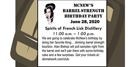 McNew's Barrel Strength Birthday Party at Spirits of French Lick Distillery tickets
