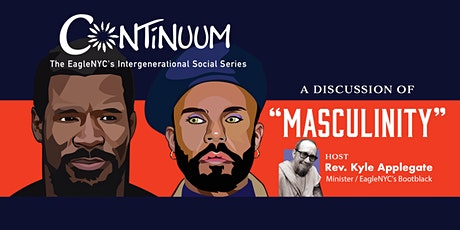 Continuum: A Discussion of Masculinity tickets