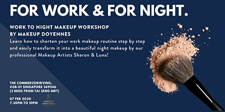 For Work & For Night Makeup Workshop by Makeup Doyennes tickets