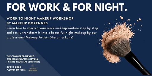 For Work & For Night Makeup Workshop by Makeup Doyennes