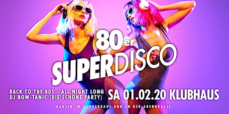 Superdisco • Back to the 80s Tickets