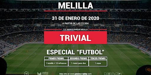 Trivial Especial Futbol en Pause&Play Melilla