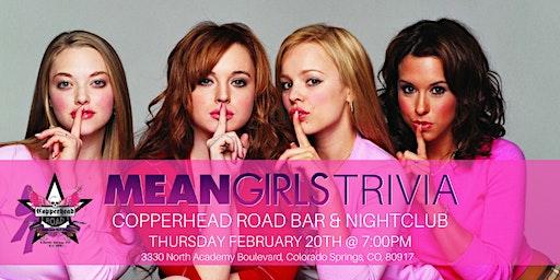 Mean Girls Trivia at Copperhead Road Bar & Nightlcub