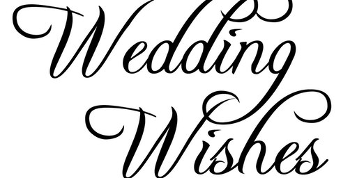 WEDDING WISHES SHOW Orlando Kissimmee area