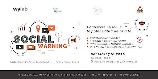 SOCIAL WARNING: ALLA SCOPERTA DI RISCHI E POTENZIALITÀ DELLA RETE