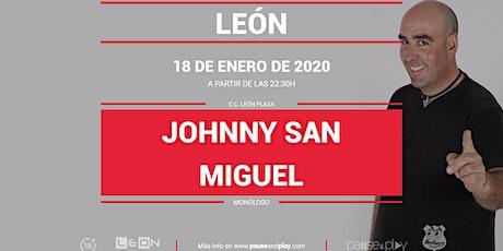 Monólogo Johnny San Miguel en Pause&Play León Plaza entradas