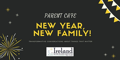 Parent Cafe: New Year, New Family
