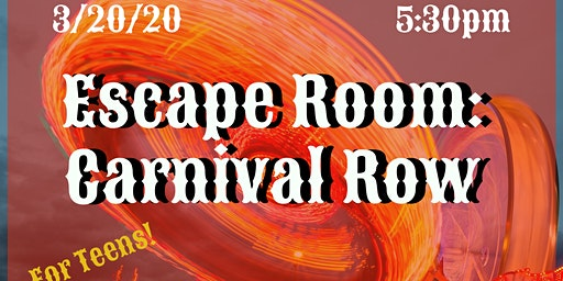 Escape Room: Carnival Row  (ages 10-19 years)