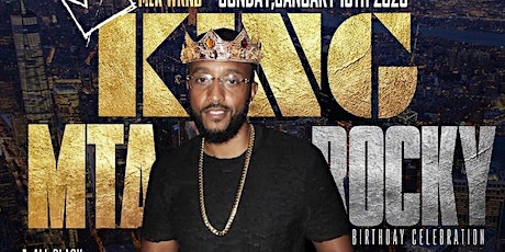 King! Jan 19 All Black Bday Bash for MtaRocky & DJWill tickets