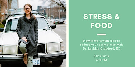 Stress & Food: how to work with food to reduce your daily stress tickets