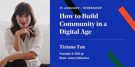 How To Build Community In A Digital Age tickets