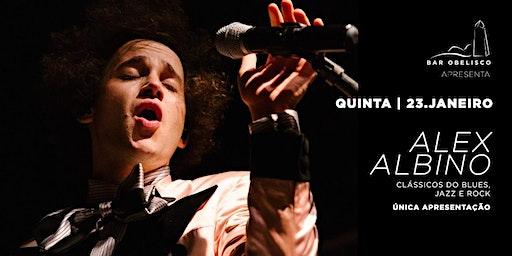 Alex Albino no Bar Obelisco - Os maiores clássicos do blues, jazz e rock