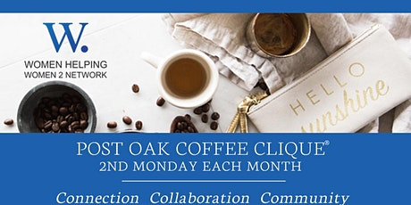WHW2N - Coffee Clique ® on Post Oak tickets