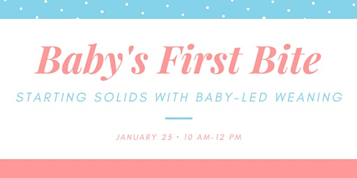 Starting Solids with Baby-Led Weaning