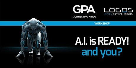 A.I. IS READY, and you? biglietti