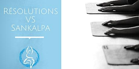 26 janvier - ATELIER - Résolutions VS Sankalpa (Montréal) billets