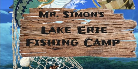 Mr. Simon's Lake Erie Fishing Camp- PORT CLINTON tickets