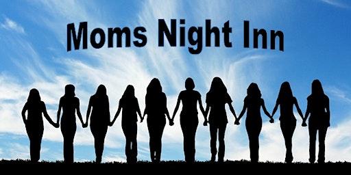 Moms Night Inn