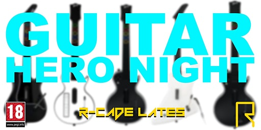 R-CADE Lates: Guitar Hero Night