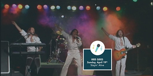 Stayin' Alive - Bee Gees Tribute Band