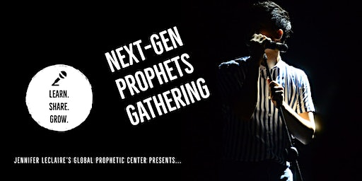 Next-Gen Prophets Gathering