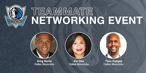 Dallas Mavericks Teammate Networking Event presented by TeamWork Online