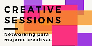 Creative Sessions 2020 - Networking para mujeres...