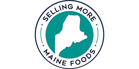 Selling More Maine Foods  - Conference tickets