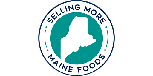 Selling More Maine Foods  - Conference