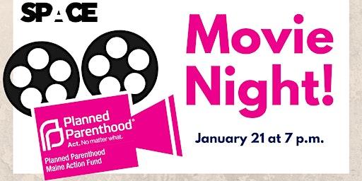 Planned Parenthood Movie Night: Stigma + Dear Dr. Spencer