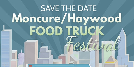 4th Annual Moncure/Haywood Food Truck Festival