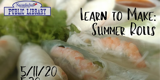 Learn to Make: Summer Rolls