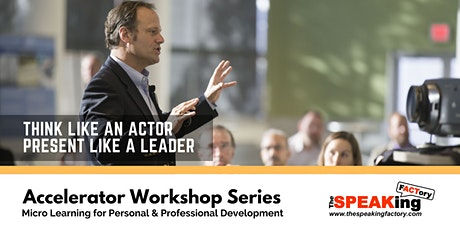 Think Like an Actor, Present Like a Leader tickets