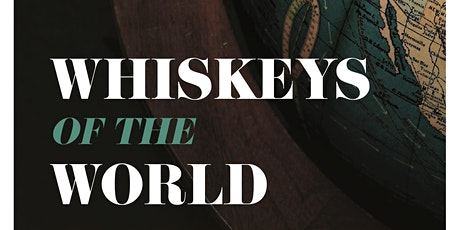 Whiskeys of the World Class & Tasting tickets