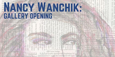 Bridge Gallery Opening: Nancy Wanchik tickets