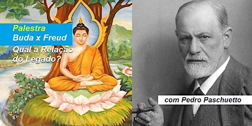 Palestra Buda x Freud – Qual a Relação do Legado? – Pedro Paschuetto